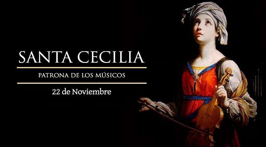 #Santoral | Hoy la Iglesia recuerda a Santa Cecilia. Virgen y mártir. Patrona de los músicos