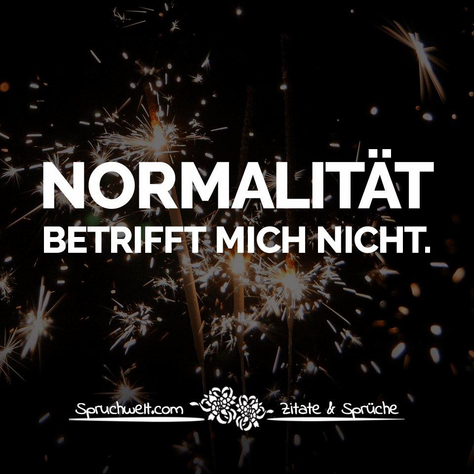 Spruchwelt Zitate Sprüche En Twitter Normalität
