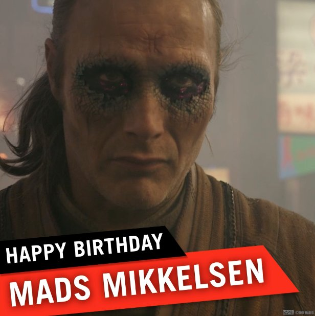 Happy Birthday to the man that brought us Kaecilius, Mads Mikkelsen!