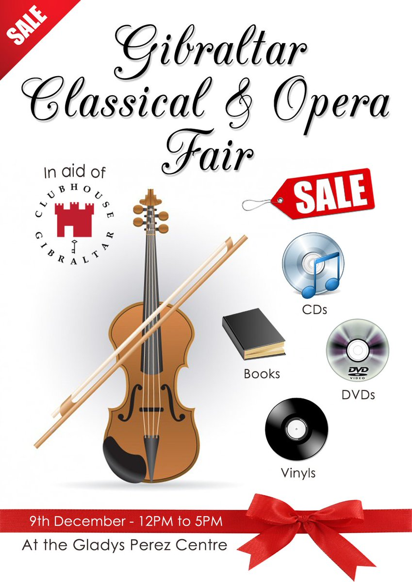 GIBRALTAR CLASSICAL &amp; OPERA FAIR (IN AID OF #CLUBHOUSE #GIBRALTAR): In the light of the #Christmas spirit of giving, please join us at the &quot;Gladys Perez Centre&quot; (By Ince&#39;s Hall) on the 9th of December 2017!<br>http://pic.twitter.com/rDsh30LLUs