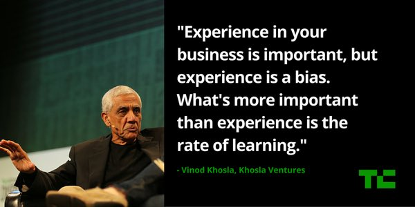 Experience in your business is important, but experience is a bias.  What's more important than experience is the rate of learning.  —@vkhosla https://t.co/QchzudXuIA