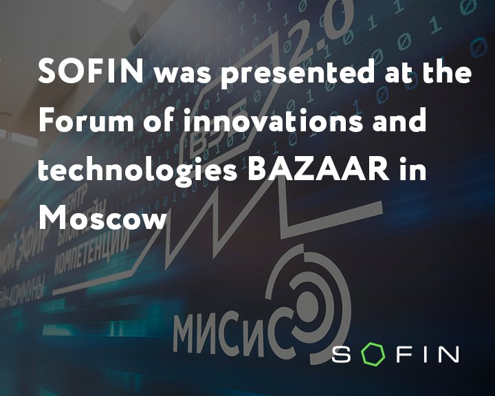 SOFIN was presented at the Forum of innovations and technologies BAZAAR in Moscow  Read more:  https:// goo.gl/Lr7VF1  &nbsp;    TG:  https:// goo.gl/CVH5gt  &nbsp;    #blockchain #money #sofin #tokensofin  #investments #ico #p2p  #bitcoin #btc  #preico   #forum #bazaar #Moscow<br>http://pic.twitter.com/D09cRbVSd7