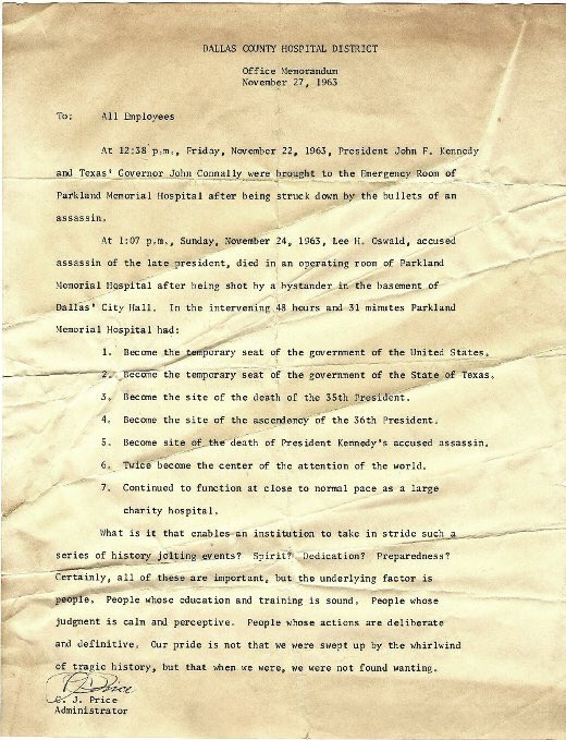 A memo from the Dallas County Hospital chief after JFK's assassination 54 years ago today. The ending comes to mind a lot these days.