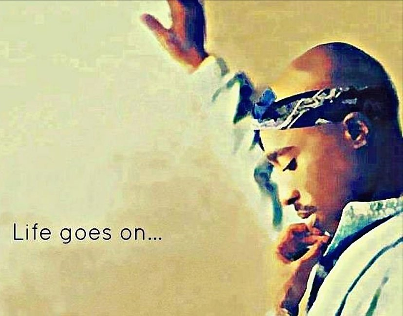 Stay positive cause life goes on  #WednesdayWisdom #PositivityIsKey #2Pac #TupacShakur #Makaveli<br>http://pic.twitter.com/SgMGLt5Ufr