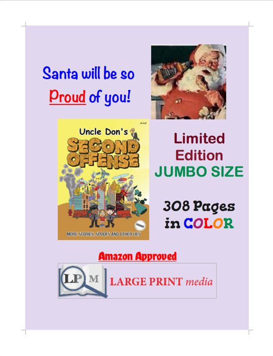#largeprint #paperback #startreading #TODAY! #kindle is #free! 308 #pages in #color! #Kindle #super #cheap! #ourageous #fun!   https://www. amazon.com/Uncle-SECOND-O FFENSE-Donald-Smalley/dp/1979310300/ref=sr_1_1?ie=UTF8&amp;qid=1510604813&amp;sr=8-1&amp;keywords=uncle+don%27s+second+offense &nbsp; …   #xmas #gifts #christmasiscoming #chanukah #nytimes #ya #MAGA #humor #jokes #blackfriday #wow #OMG #gameday #thanksgiving<br>http://pic.twitter.com/tNA4oObwna