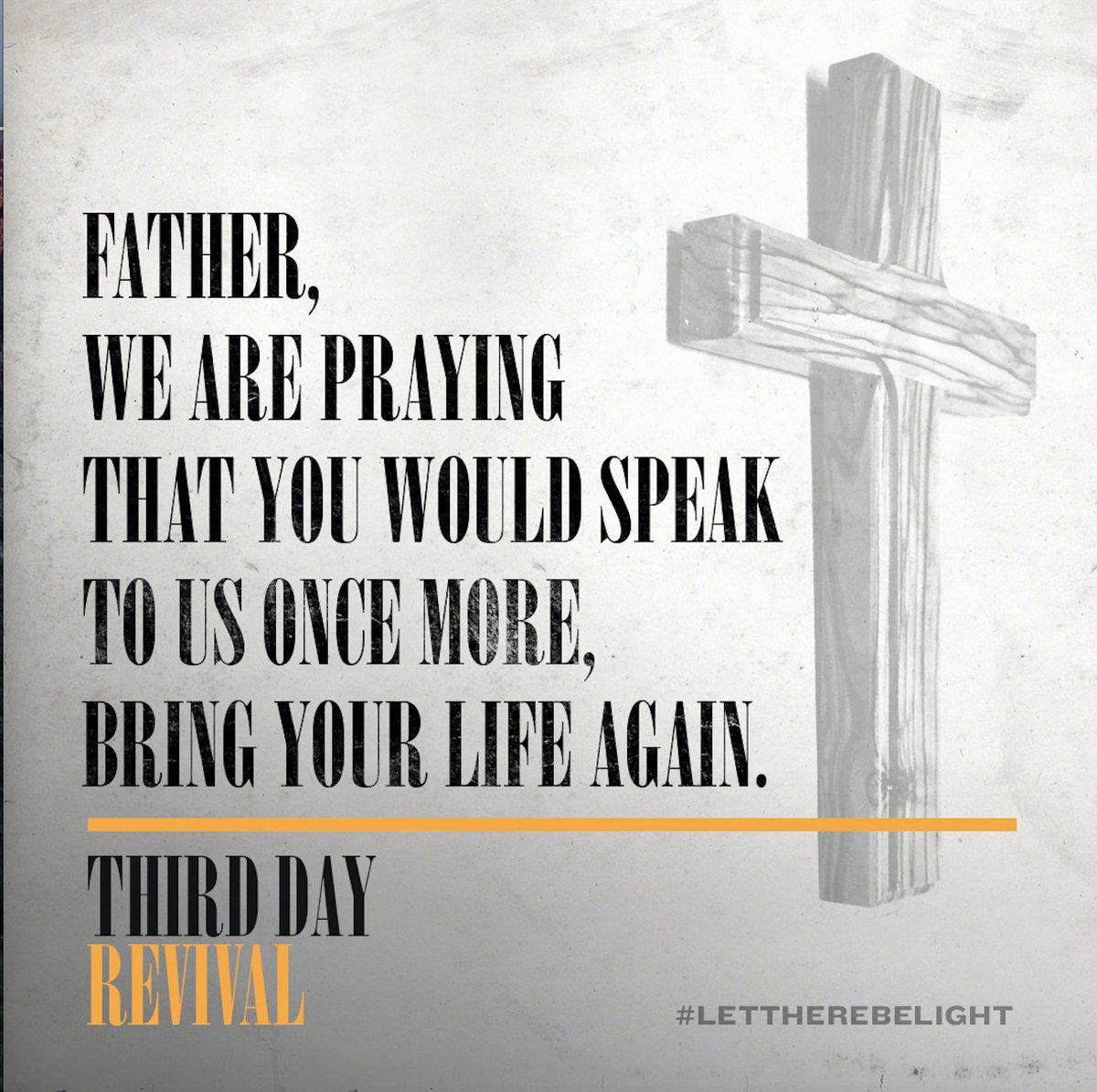 Third Day On Twitter Father We Are Praying That You Would Speak