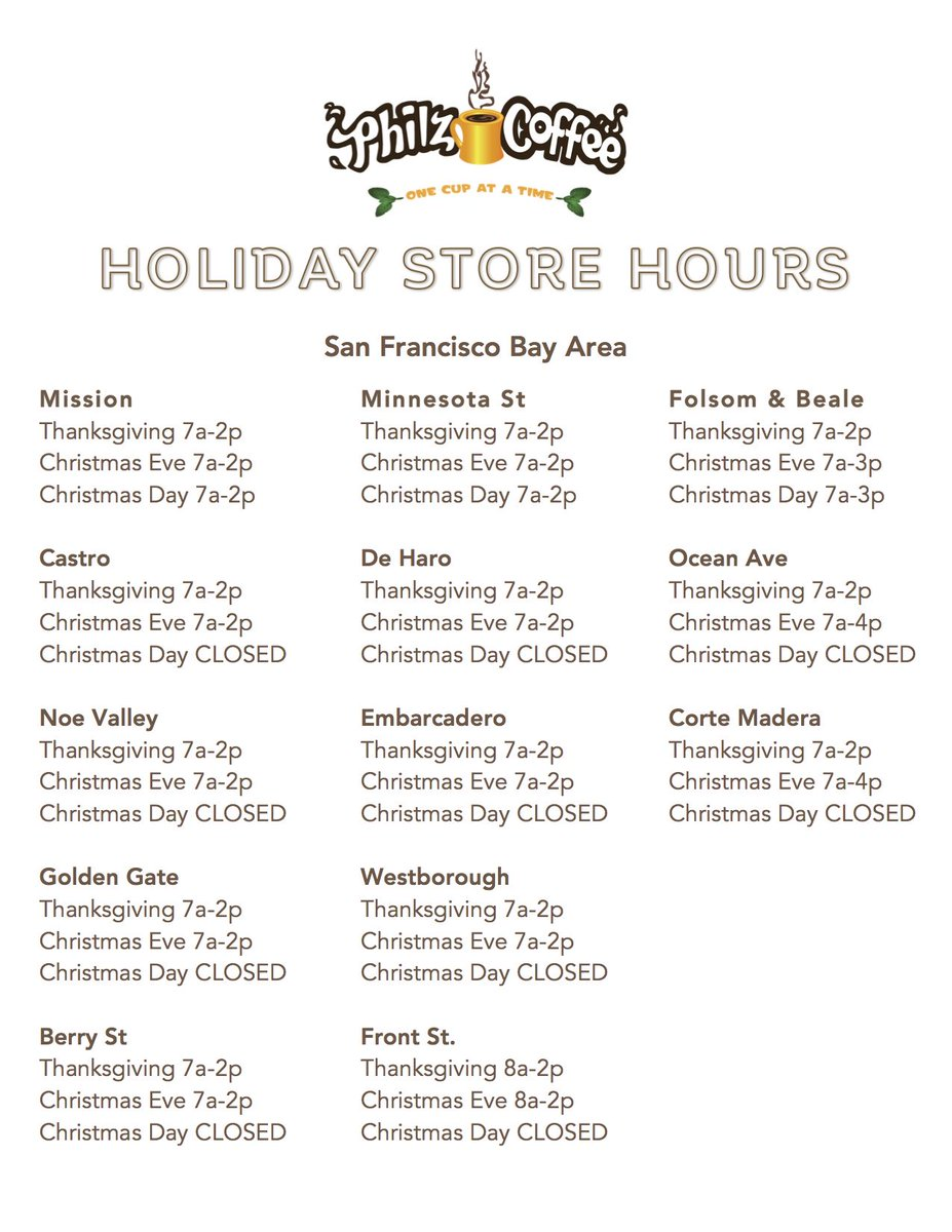 Wondering if your favorite Philz will be open for the holidays? Check out this list of store hours through Christmas Day.pic.twitter.com/u4hLVQtHmn