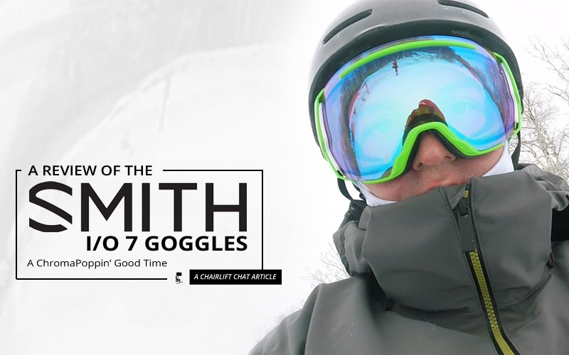 ef590de9edb0 Ski goggles  Smith I O 7 and ChromaPop Lens Review