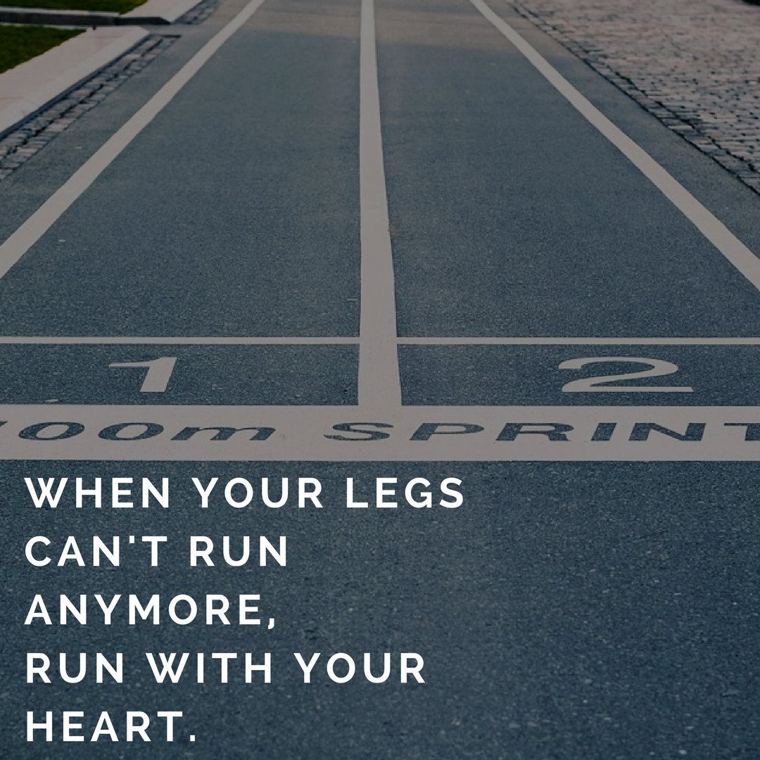 If you can&#39;t run with your legs, run with your heart. #TrackAndField #Runner #Athlete #Sports <br>http://pic.twitter.com/cGL4eP5iey