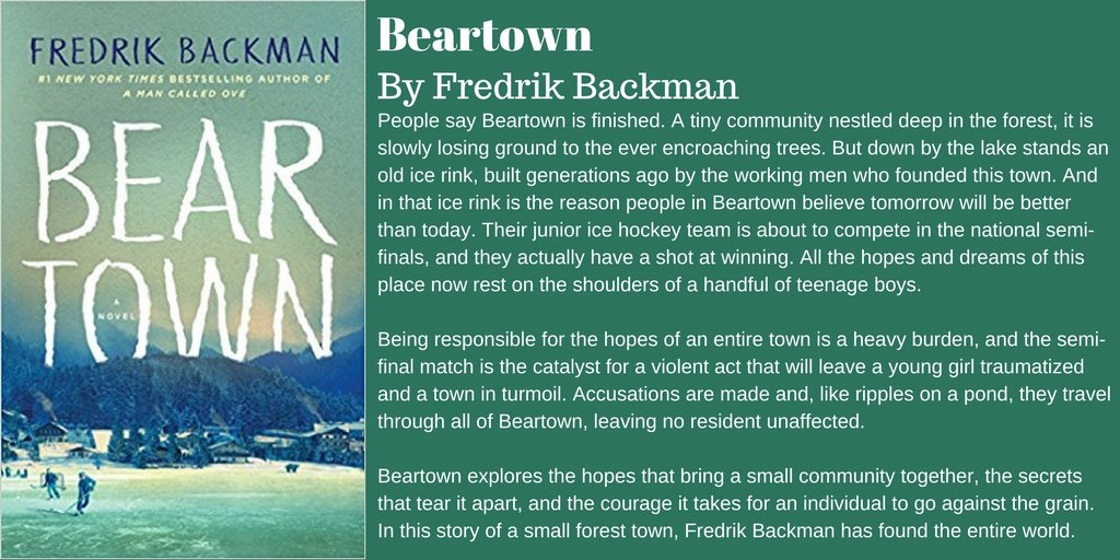 Beartown by Fredrik Backman  http:// amzn.to/2r6IqQB  &nbsp;   #Books #Novel #Fiction #Sports #Hockey<br>http://pic.twitter.com/FrOS8vBjcF