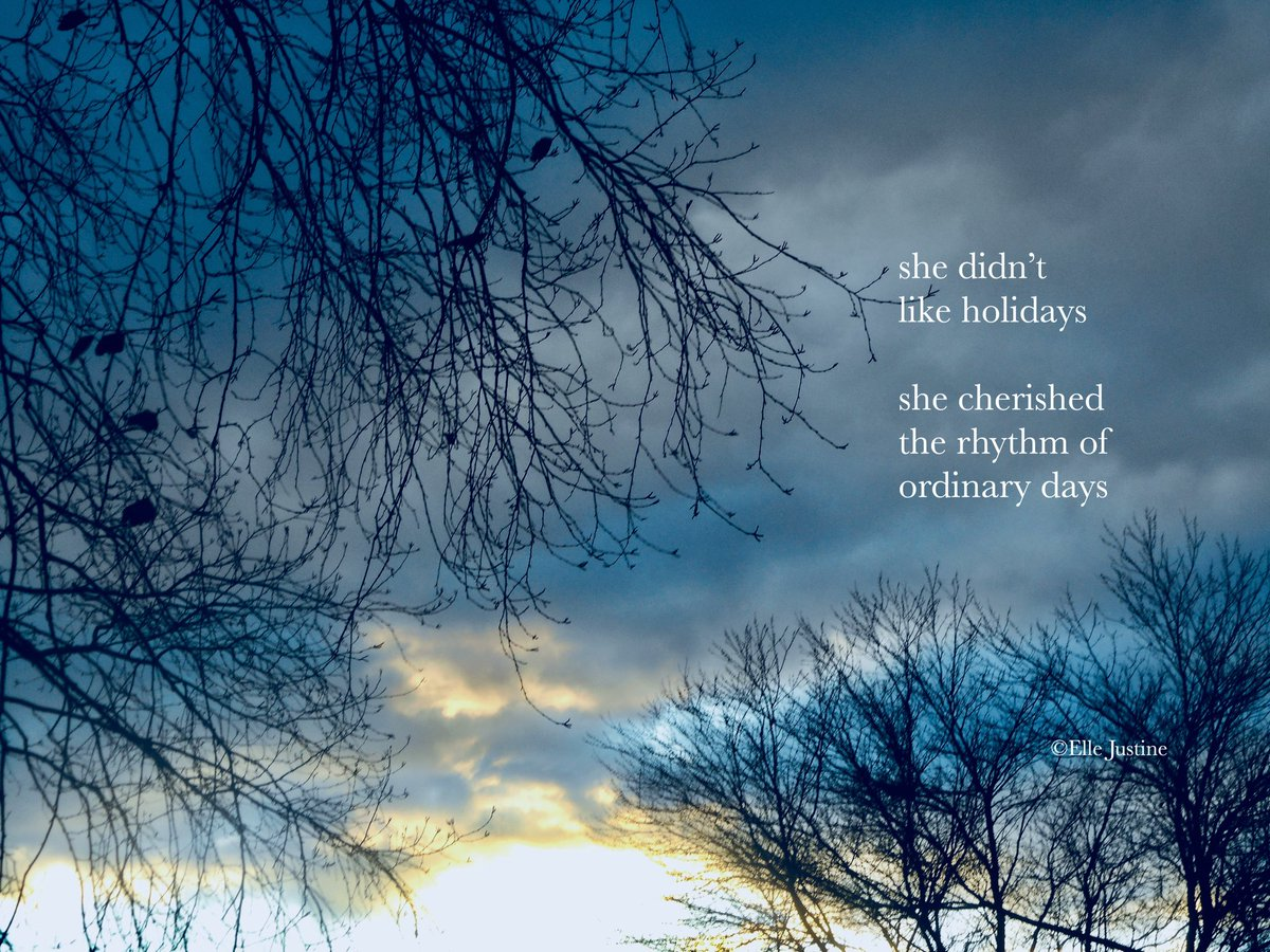 she didn't like holidays  she cherished the rhythm of ordinary days               #micropoetry #mpy<br>http://pic.twitter.com/WBfHdkH6nz