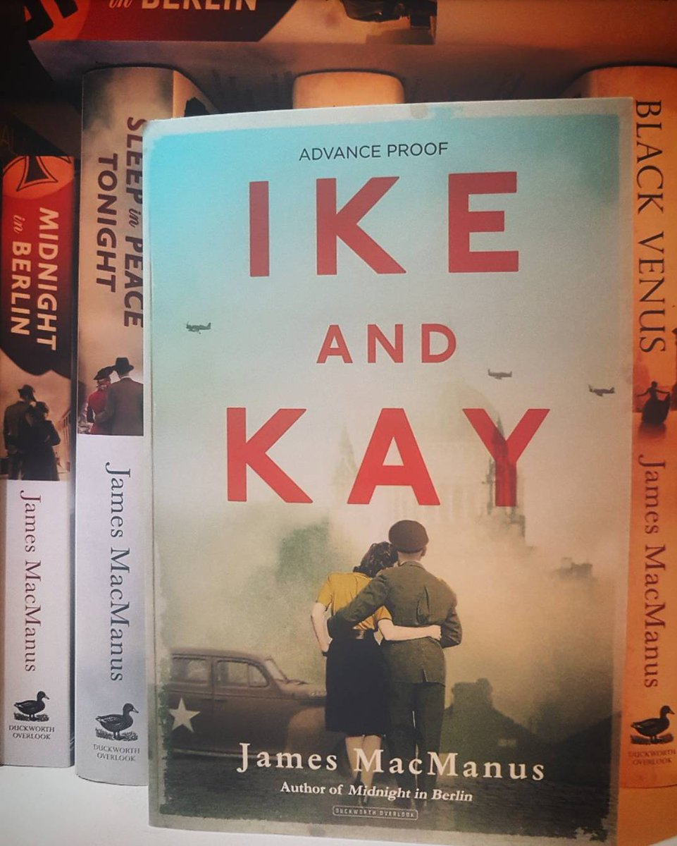 """Duckworth Publishers on Twitter: """"The proofs are in for James MacManus's  new book Ike and Kay (In time for our Friday giveaway!) 📖 A vivid  reimagining of ..."""
