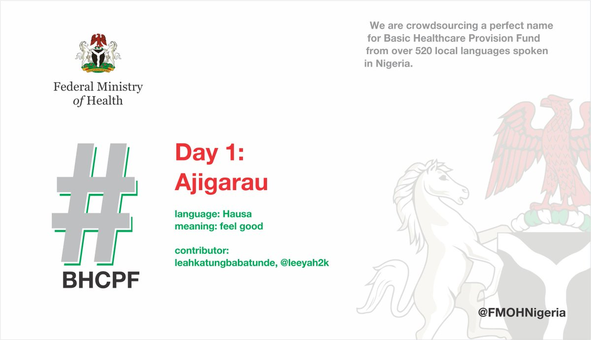 We appreciate all contributors who have made this campaign gain this much traction. We have 6 days to go.   Nigeria is crowdsourcing a name for our Basic Healthcare Provision Fund.  These are some of the suggestions we got yesterday!  #Crowdsourcing #BHCPF #Participate<br>http://pic.twitter.com/krhtXr0ADD