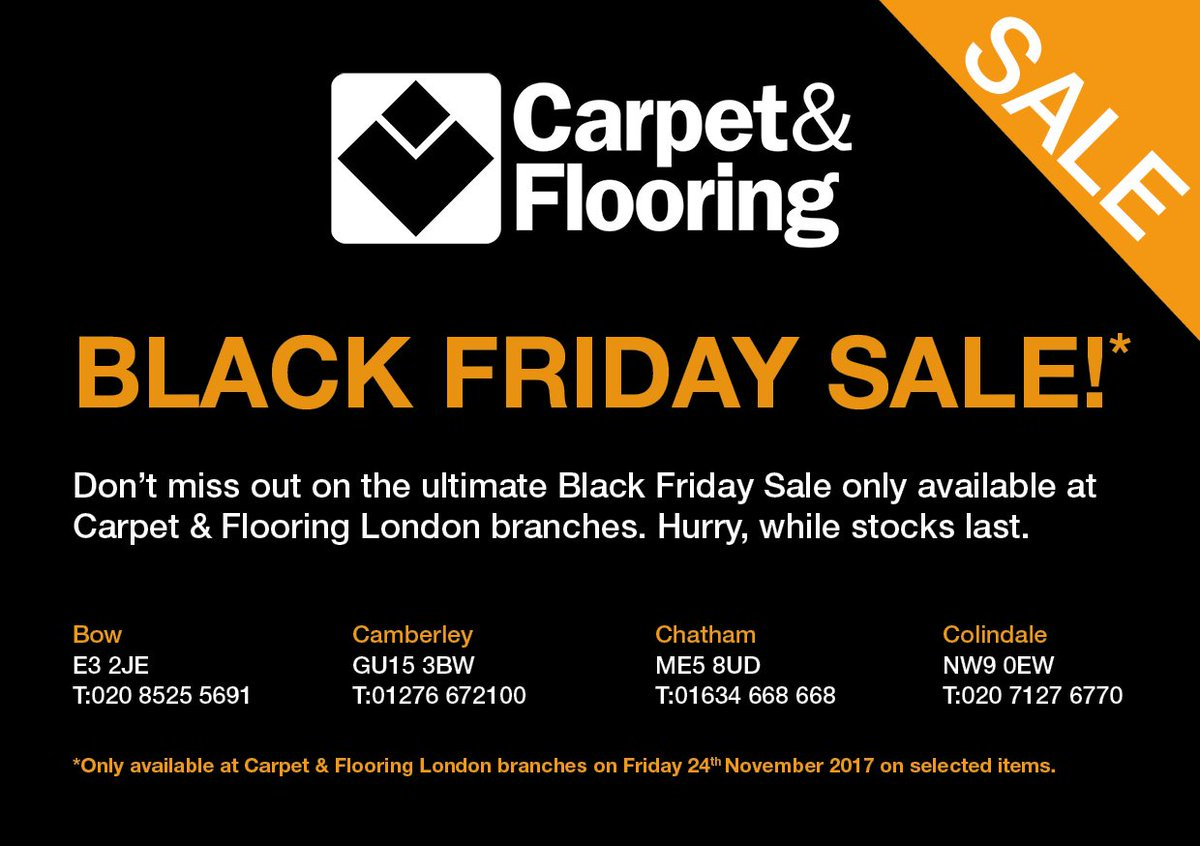 Carpet Flooring On Twitter Don T Miss Out On The Ultimate Black Friday Sale Only Available At Carpet Flooring London Branches Hurry While Stocks Last T Cs Apply Blackfriday2017 Blackfridaydeals Carpetandflooring Https T Co Epuly9ioh9