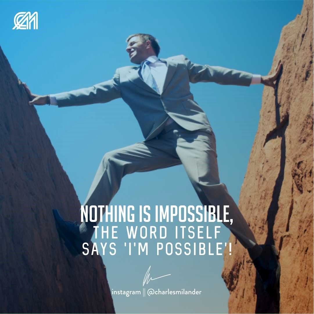Nothing is impossible, the word itself says &#39;I&#39;m possible&#39;! #charlesmilander #bible #Jesus #Jesuschrist #trabajo #metas #entrepreneur #motivation #inspiration #dreams #hustle #lifestyle #success #instaquote #money #newyork #work #working #startup #passion #hardwork #happiness<br>http://pic.twitter.com/AjUUJ16TXX