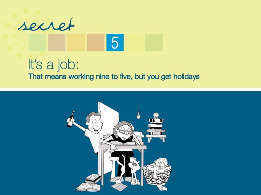Running #7PhDSecrets @waikato today. Secret 5: Treat it like a job.  Which means regular times, routines, milestones, plans.  #PhDForum #EMCRForum #research <br>http://pic.twitter.com/mVWtL2BU7v