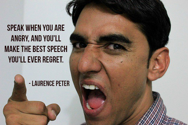Speak when you are angry, and you&#39;ll make the best speech you&#39;ll ever regret. - Laurence Peter #quote #ThursdayThoughts<br>http://pic.twitter.com/IuBj2UxYmF