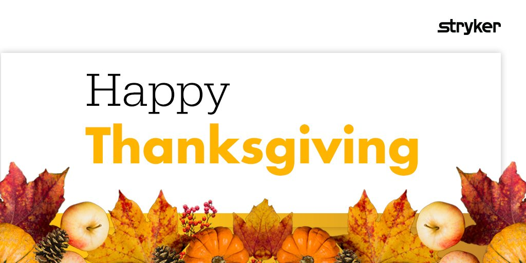 Wishing everyone a Happy Thanksgiving! #Stryker #Spine #MedEd<br>http://pic.twitter.com/nmik0GByps