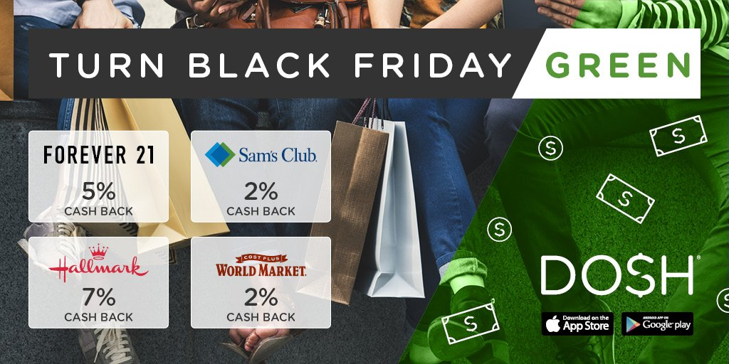 Turn Black Friday Green! This year, double dip with great deals PLUS cash back. Get a jump on the competition before you get lost in the shuffle — or worse, trampled. Get the app:  http://www. dosh.cash  &nbsp;    #Dosh #Cashback #BlackFriday<br>http://pic.twitter.com/dJixBGU5ID