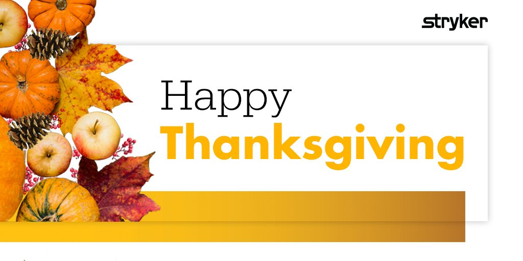 Happy Thanksgiving from all of us at Stryker&#39;s Trauma &amp; Extremities! #Stryker #HappyThanksgiving2017<br>http://pic.twitter.com/FF7oa8Syg3
