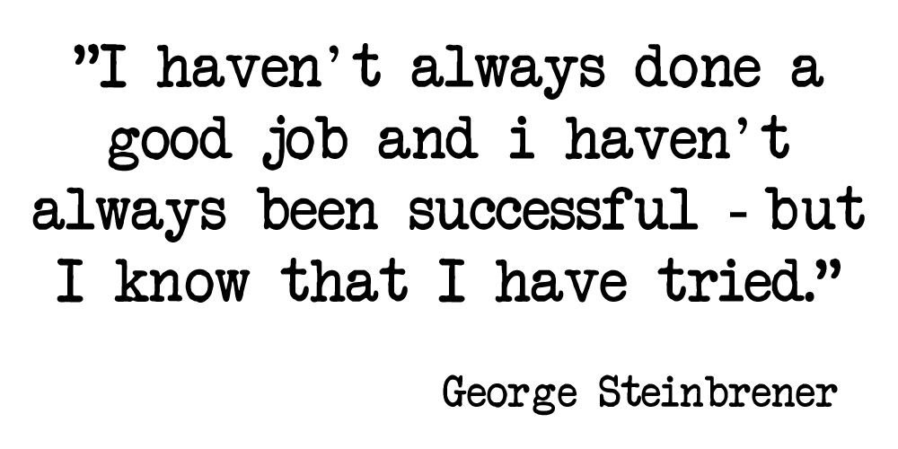 #Daily #Inspirational #Quotes #GeorgeSteinbrener https://t.co/4hbVxKROLC
