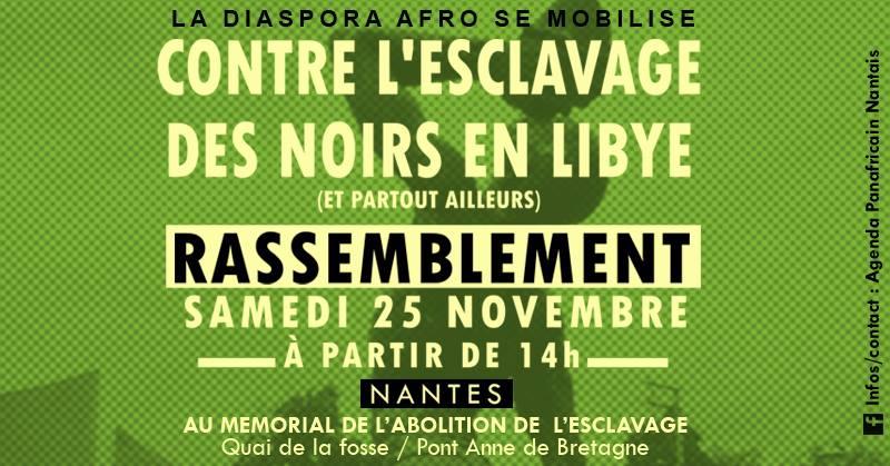 Plusieurs rassemblements contre l'esclavage en Libye sont prévus ce weekend. #StopEsclavageEnLibye  #Nantes #London #Paris #Lyonpic.twitter.com/LL4kgTzE4p
