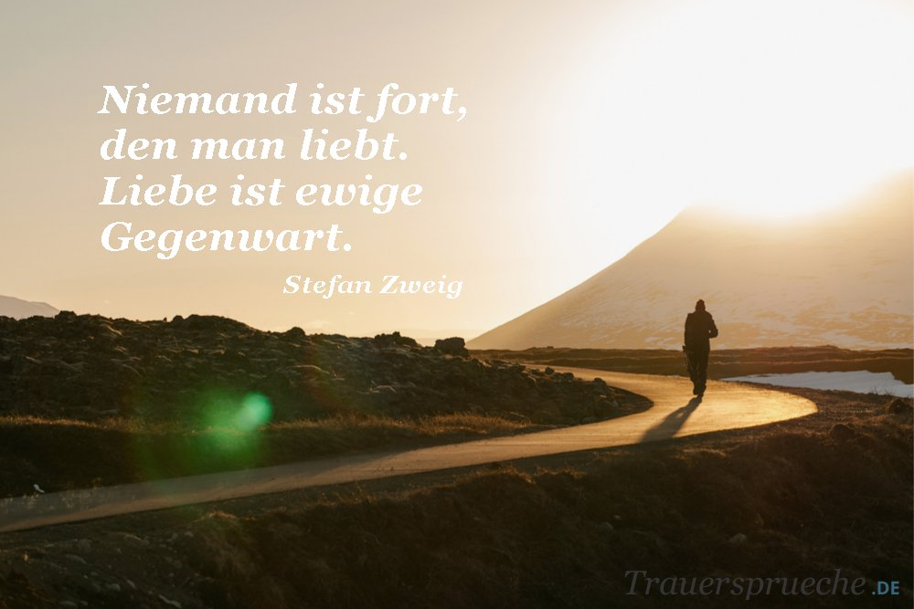 Http://www.trauersprueche.de #trauer #StefanZweig #trauerspruch  Pic.twitter.com/tXLbXm7rFG