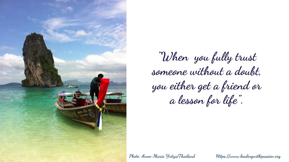 &quot;When you fully trust someone without a doubt, you either get a friend or a lesson for life&quot;.  http:// bit.ly/MEDIATION333  &nbsp;   #leadership  #communication <br>http://pic.twitter.com/J6ouVLlyAW