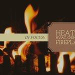 December - Heating: HVAC, Chimney, & Fireplaces