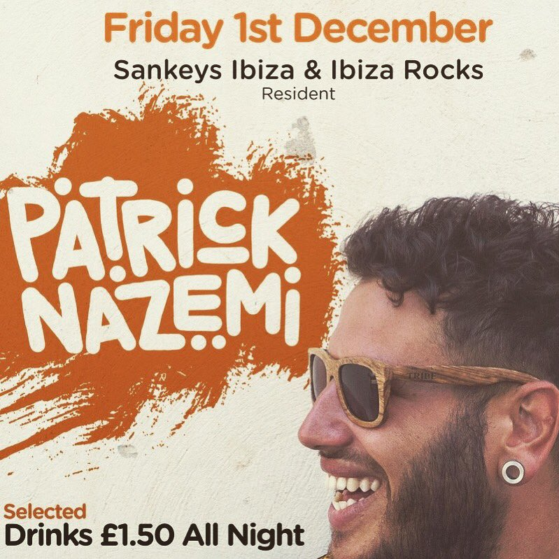 #Tonight Resident at Sankeys Ibiza and Ibiza Rocks Patrick Nazemi £1 entry before 12...... drinks from £1.50 all night #fridays #ibizarocks #sankeysIbiza #december<br>http://pic.twitter.com/wwijaAaZVi