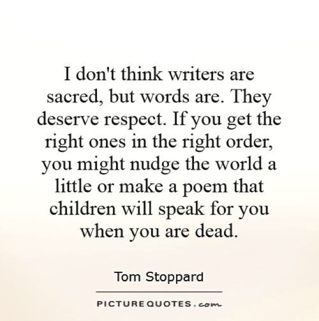 Sacred words.... -Tim Stoppard #amwriting #writerslife <br>http://pic.twitter.com/9eeu3ZYPGa