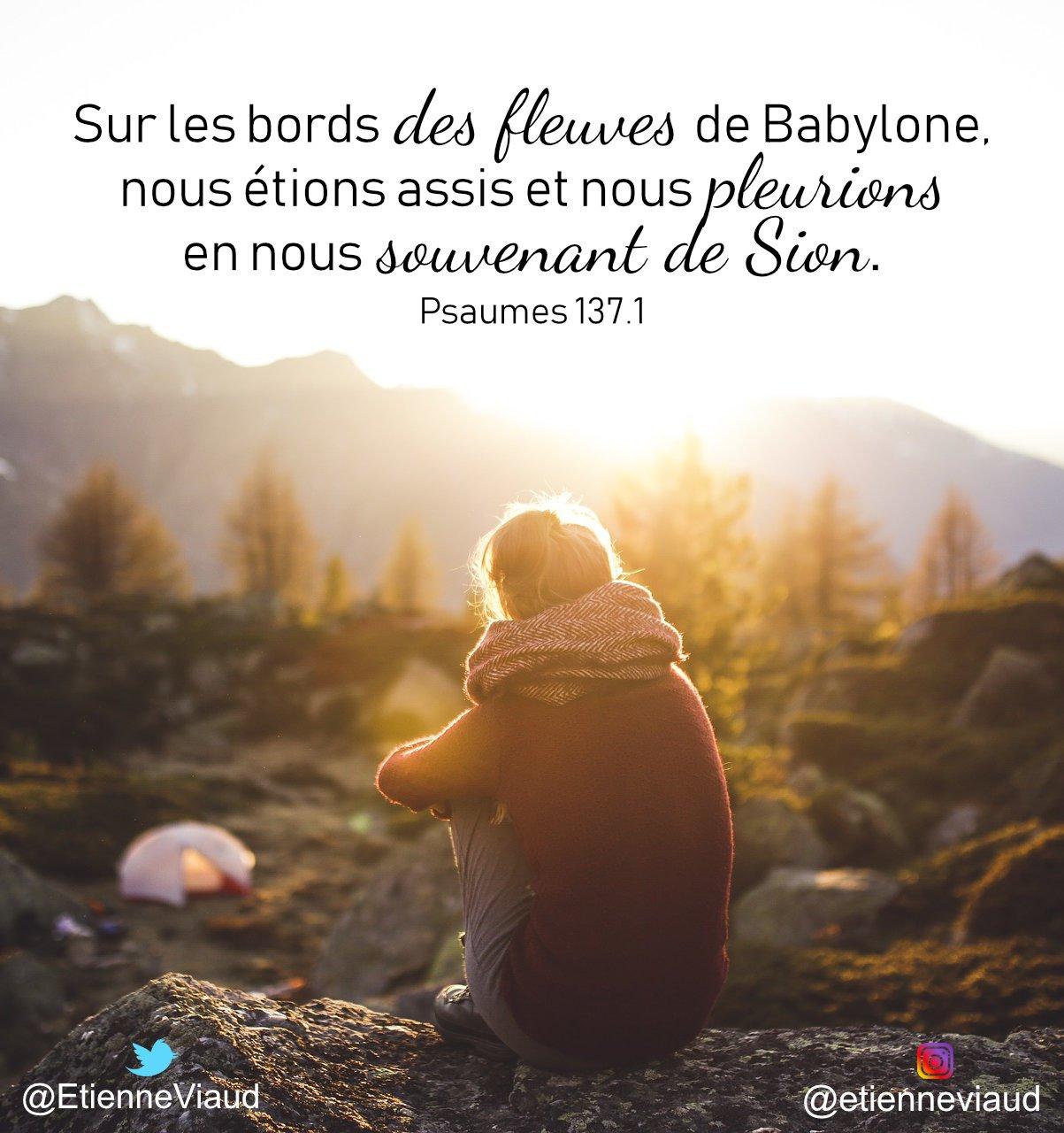 """𝑬𝒕𝒊𝒆𝒏𝒏𝒆 🕊 on Twitter: """"Sur les bords des fleuves de Babylone, nous  étions assis et nous pleurions en nous souvenant de Sion. Psaumes 137.1  #versets #bible #Jésus #Dieu #fleuves #pleurions #souvenant #Sion #"""