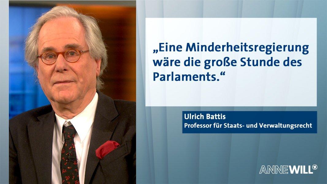 RT @AnneWillTalk: Ulrich Battis bei #AnneWill über eine mögliche #Minderheitsregierung. https://t.co/Dthly5ANSB