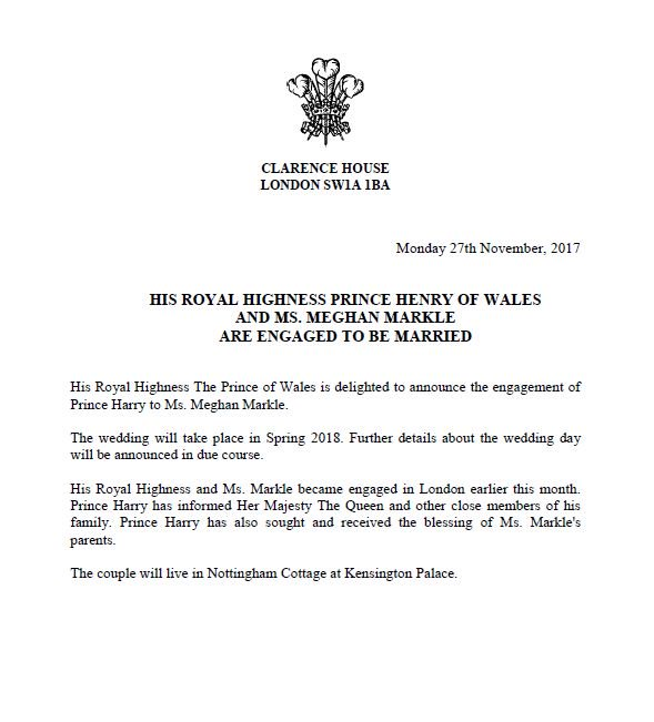 The Prince of Wales is delighted to announce the engagement of Prince Harry to Ms. Meghan Markle