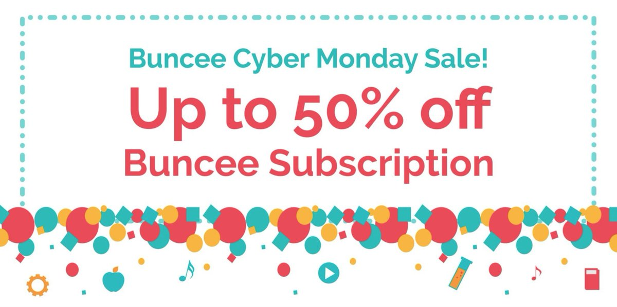Buncee On Twitter 7 Hours To Go Access Our Cyber Monday Deal For Coupon Codes Up To 50 Off Buncee Accounts For Your School But Hurry Offer Expires Tonight 11 59