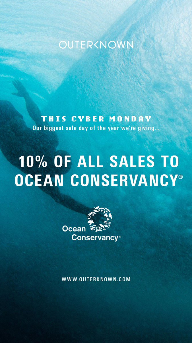 #CyberMonday sales on outerknown.com 10% of all sales to @OurOcean @outerknown_live #itsnotok