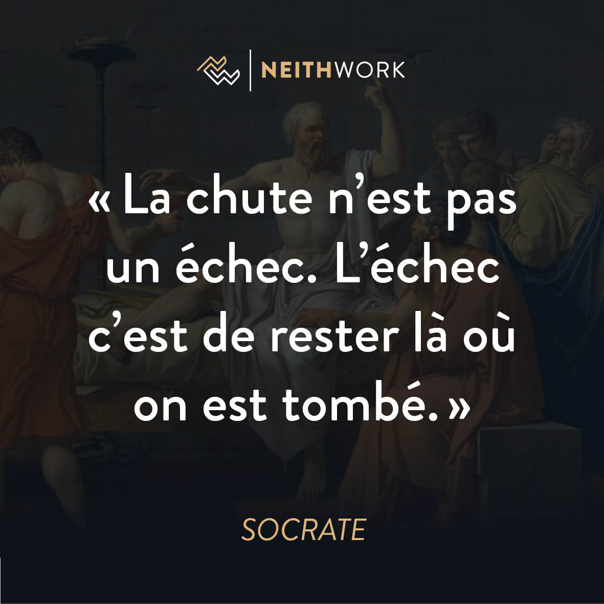 Neithwork On Twitter Echec Reussite Motivation Socrate