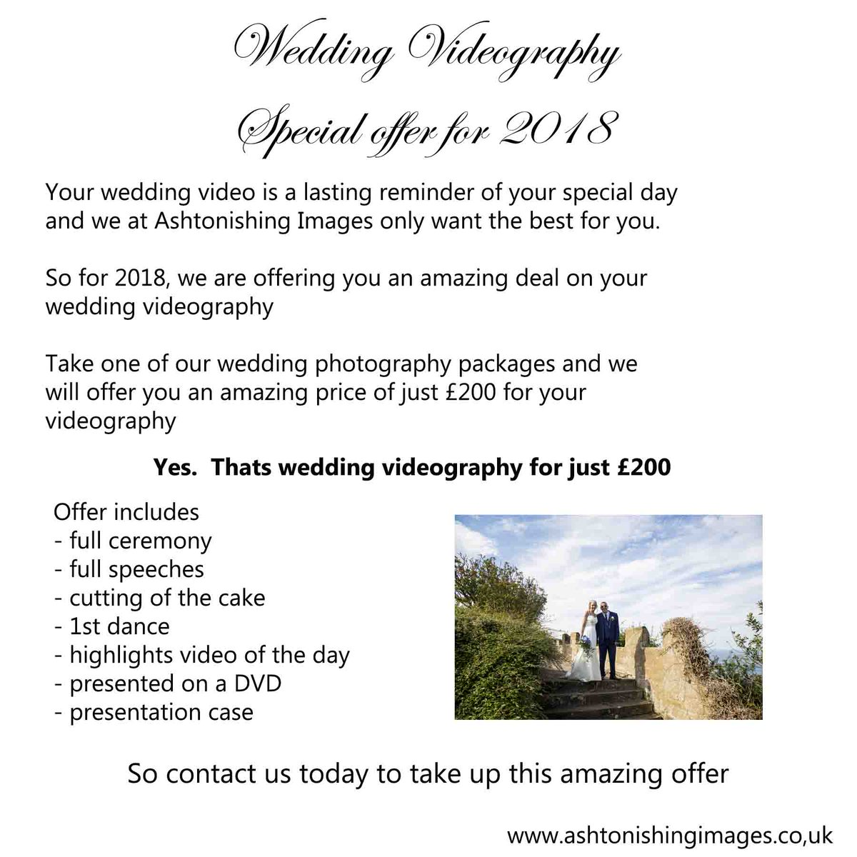 Ashtonishing Images On Twitter Wedding Photography And Videography Special Offer For 2018 Book Any Of Our Packages Add