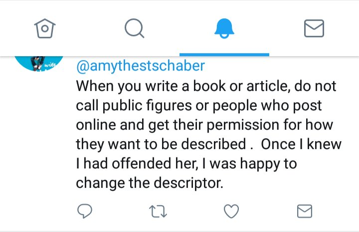 A tweet by Judith Newman @judithn111 that says: When you write a book or article, [sic you] do not call public figures or people who post online and get their permission for how they want to be described . Once I knew I had offended her, I was happy to change the descriptor.