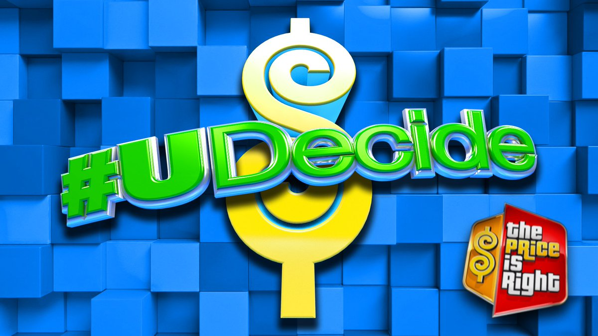 The Price Is Right On Twitter Were Bringing Back Udecide Where