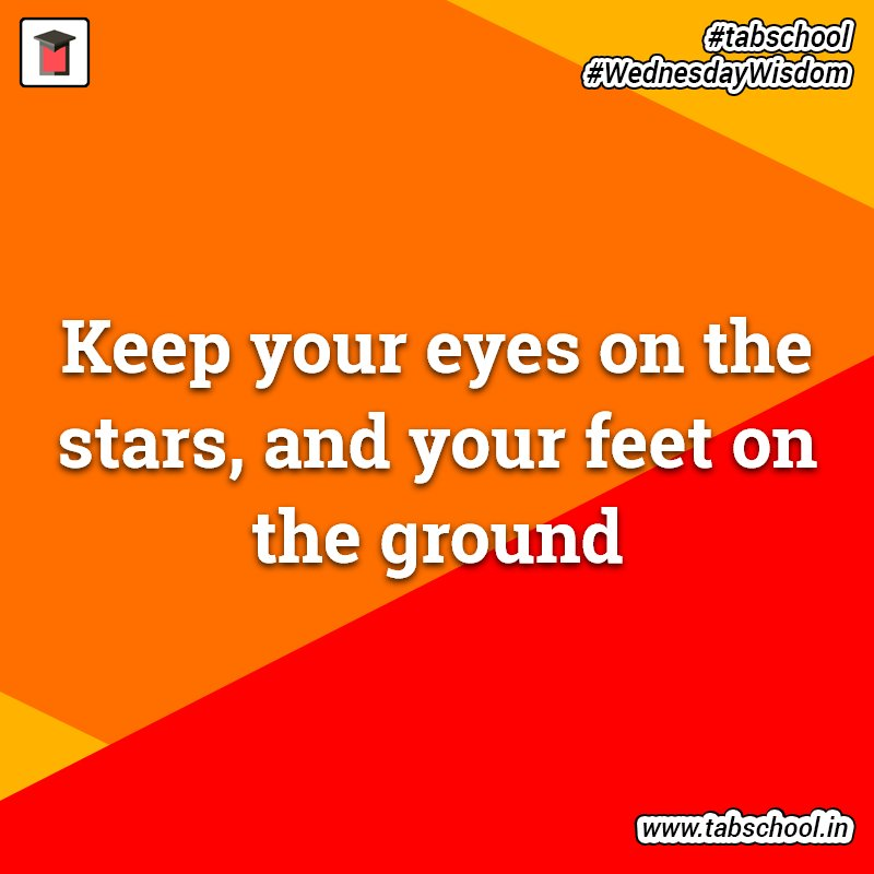 Tabschool On Twitter Keep Your Eyes On The Stars And Your