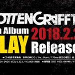 """[ロットン情報]2018/2/28 ROTTENGRAFFTY 6th Album""""PLAY""""発売決…"""