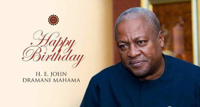 Happy Birthday to his Excellency John Dramani Mahama