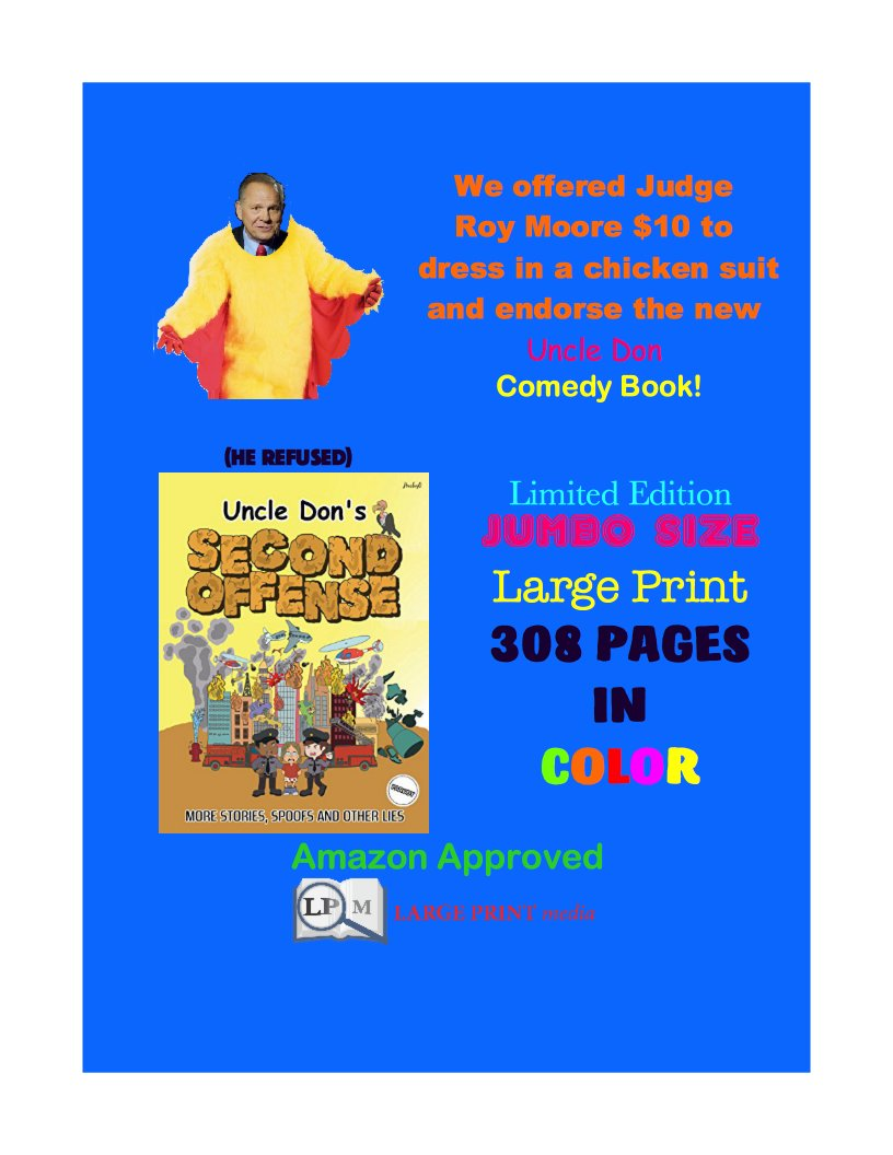 #largeprint #paperback #book #startreading #TODAY! #ebook is #free! 308 #pages in #color! #Kindle #super #cheap! #outrageous #fun!   https://www. amazon.com/Uncle-SECOND-O FFENSE-Donald-Smalley/dp/1979310300/ref=sr_1_1?ie=UTF8&amp;qid=1510604813&amp;sr=8-1&amp;keywords=uncle+don%27s+second+offense &nbsp; …  … 190  #xmas #gifts #christmasiscoming #chanukah  #RT #ya #MAGA #visuallyimpaired #christmas  #comedy #Santaclaus<br>http://pic.twitter.com/Ns13e6GO72