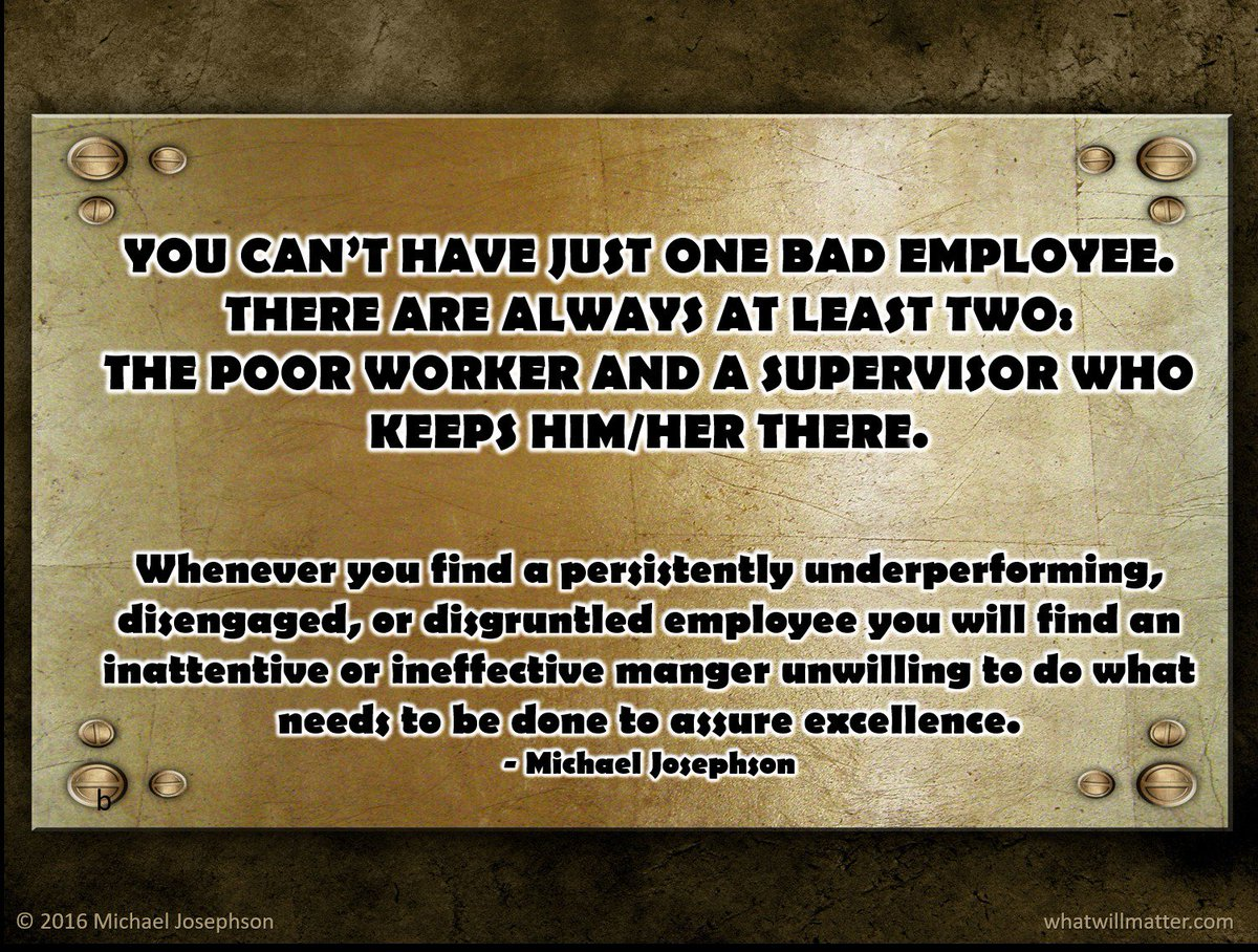 YOU CAN&#39;T HAVE JUST ONE BAD #EMPLOYEE. THERE ARE ALWAYS AT LEAST TWO: THE POOR #WORKER AND A #SUPERVISOR WHO KEEPS HIM/HER THERE. #quoteoftheday<br>http://pic.twitter.com/ZVyYMWSUOA