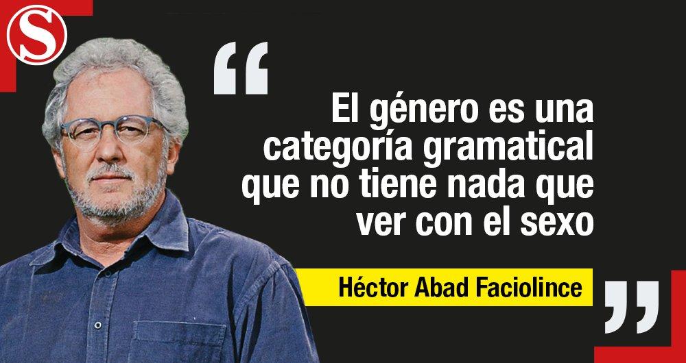 #ArchivoSemana | La columna de Héctor Abad que explica por qué no se debe usar todos y todas https://t.co/JKNztniNoF