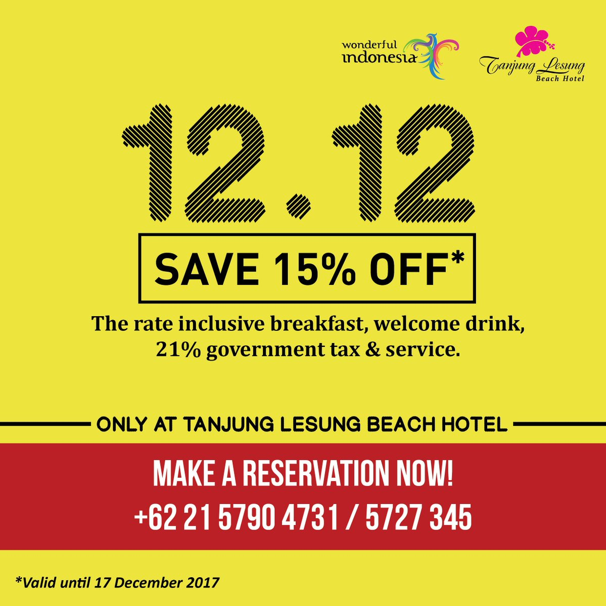 Tanjung Lesung On Twitter Are You Ready To Save 15 Off Enjoy Our 12 12 Promo Book Now 6221 5790 4731 5727 345 Tanjunglesungbeachhotel Kektanjunglesung Tanjunglesung Https T Co Mkjj9kkgvb