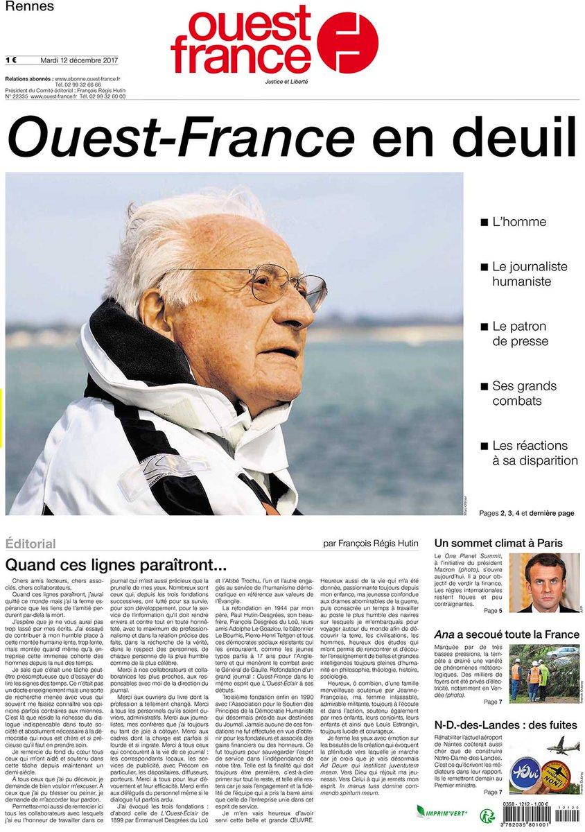 «Quand ces lignes paraîtront, j'aurai quitte ce monde», le dernier édito de François-Régis Hutin à la une de Ouest-France, tiré à 729.000 exemplaires ce matin.