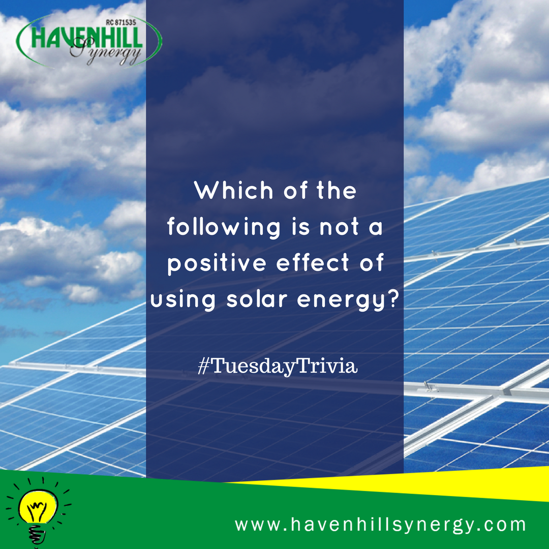 #TuesdayTrivia  Which one of the following is not a positive effect of using solar energy?  a. It produces little or no greenhouse emissions b. It reduces polution c. It improves health and living conditions d. None of the above #LearnWithHHS<br>http://pic.twitter.com/Q7leT3kylh