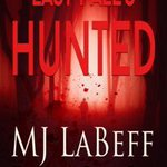 Happy Book Release Day to Last Fall's Hunted book 2 of the Last Cold Case series by MJ LaBeff❣️ It's Alive ALIVE, ALIVE😱 Available at #amazon #barnesandnoble #kobo #nook #ibooks https://t.co/lvi22Ync49